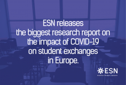 ESN releases the biggest research report on the impact of COVID-19 on student exchanges in Europe